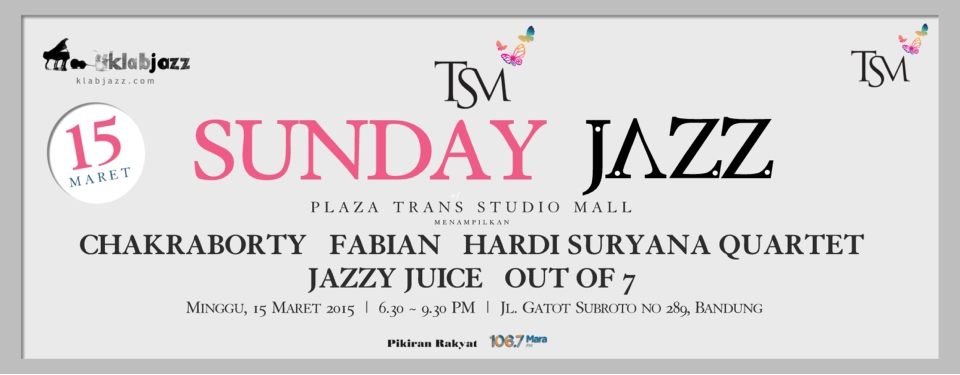 TSM Sunday Jazz. Perdana