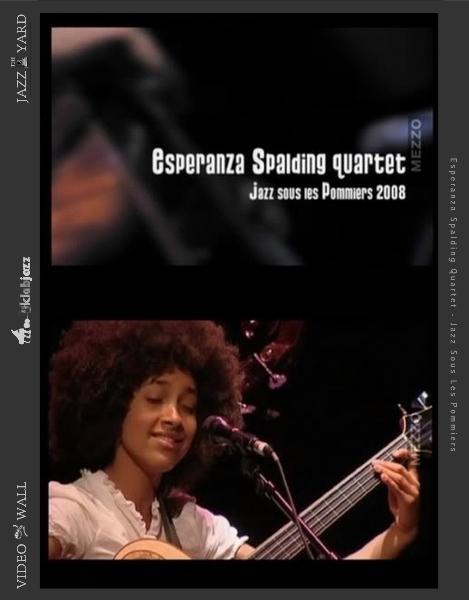 Esperanza Spalding Quartet - Jazz Sous Les Pommiers