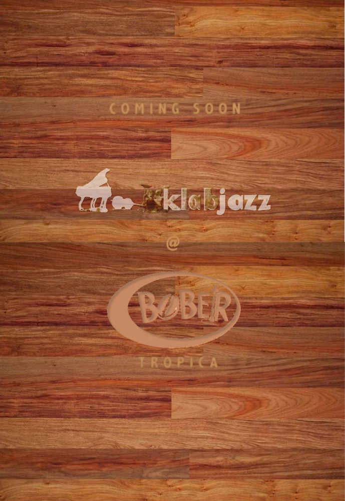 Klab Jazz @ Bober Tropica